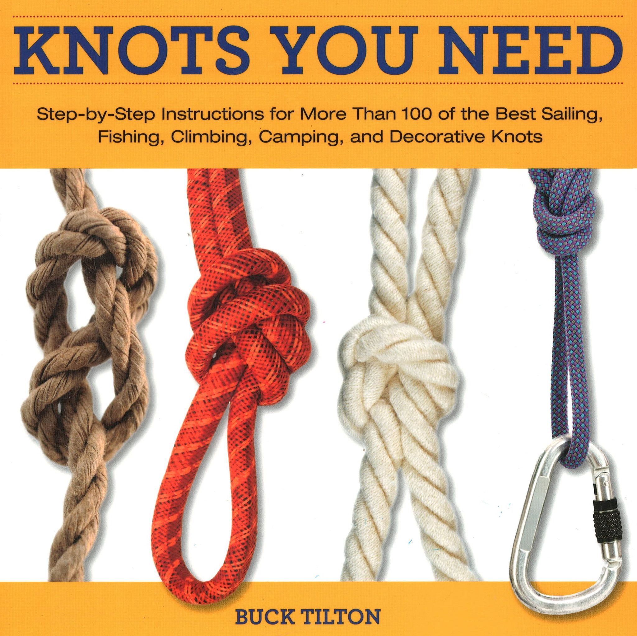 Knack Knots You Need: Step-by-Step instructions for More