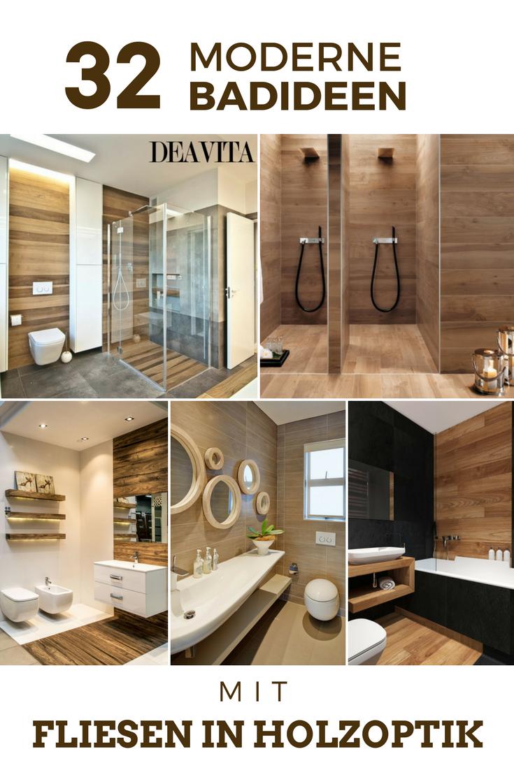 Zu Den Modernen Badideen Zählen Fliesen In Holzoptik, Die Den Attraktiven  Look Des Holzes Und