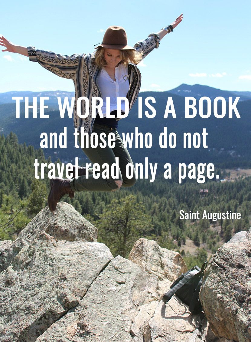 The world is a book, and those who do not travel read only ...