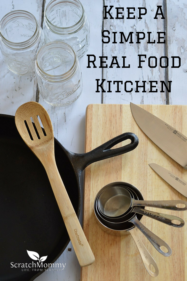 Keeping a simple, real food kitchen only requires a few tools - here's what we recommend!