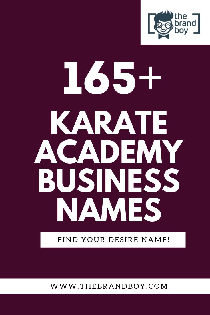 365 Catchy Karate Academy Business Name Ideas Ever Karate Academy Business Names Karate