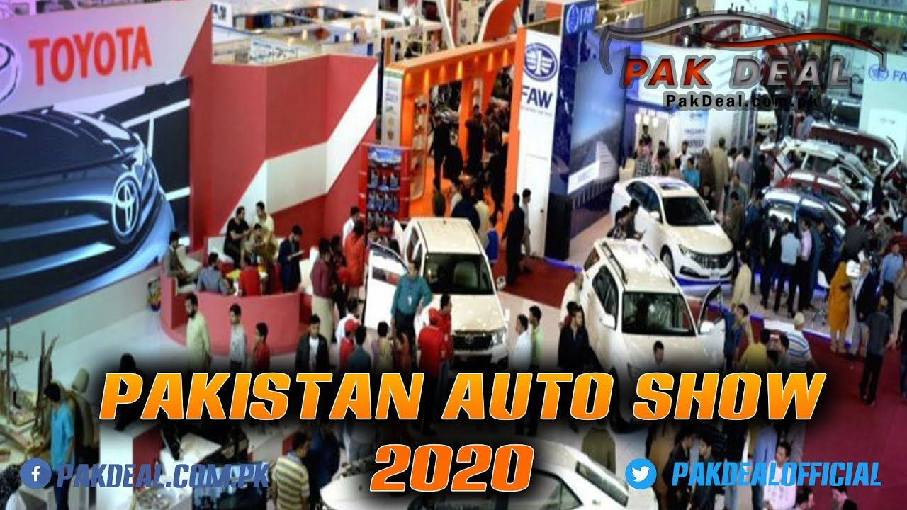 Pakistan Auto Show 2020 In Lahore Expo Center Pak Deal Official In 2020 Paks Youtube Expo