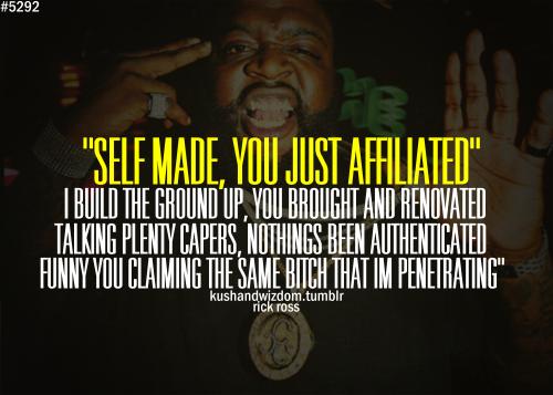 rick ross quotes | Rick Ross, CONFIDENT, BOLD, SELF MADE, rap, rap