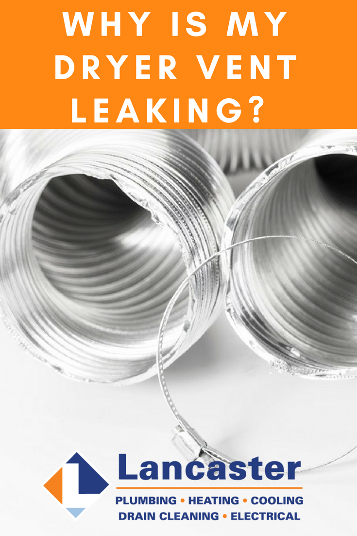 Why is My Dryer Vent Leaking? Dryer vent, Dryer, Heating