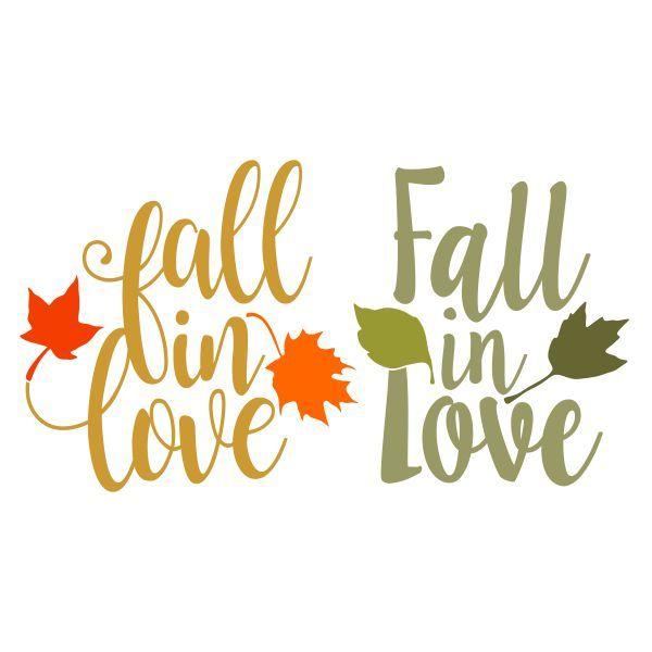 Fall In Love Cuttable Design Cut File Vector Clipart Digital Scrapbooking Download