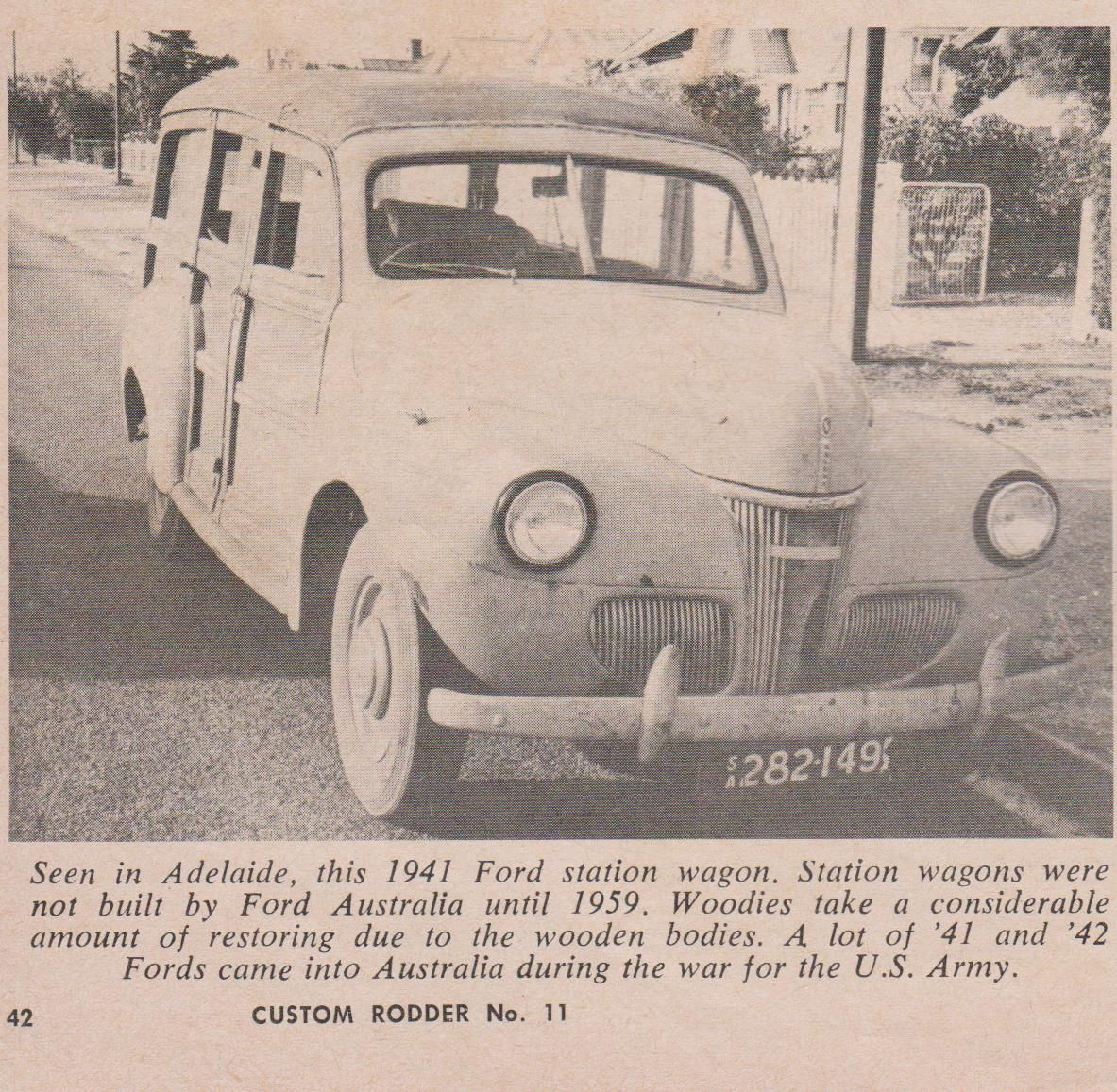Another Of The Many 1941 Ford Ex Army Woodies If This One Ended Its Station Wagon Days In Broken Hill It Finished Up Qld