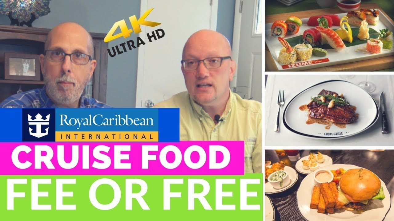 Royal Caribbean Food Fee or Free What's included and