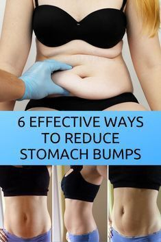 6 Effectiv Ways To Reduce Stomach Bumps!