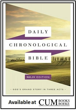 God S Grand Story In Three Acts Chronological Bible Bible Nkjv