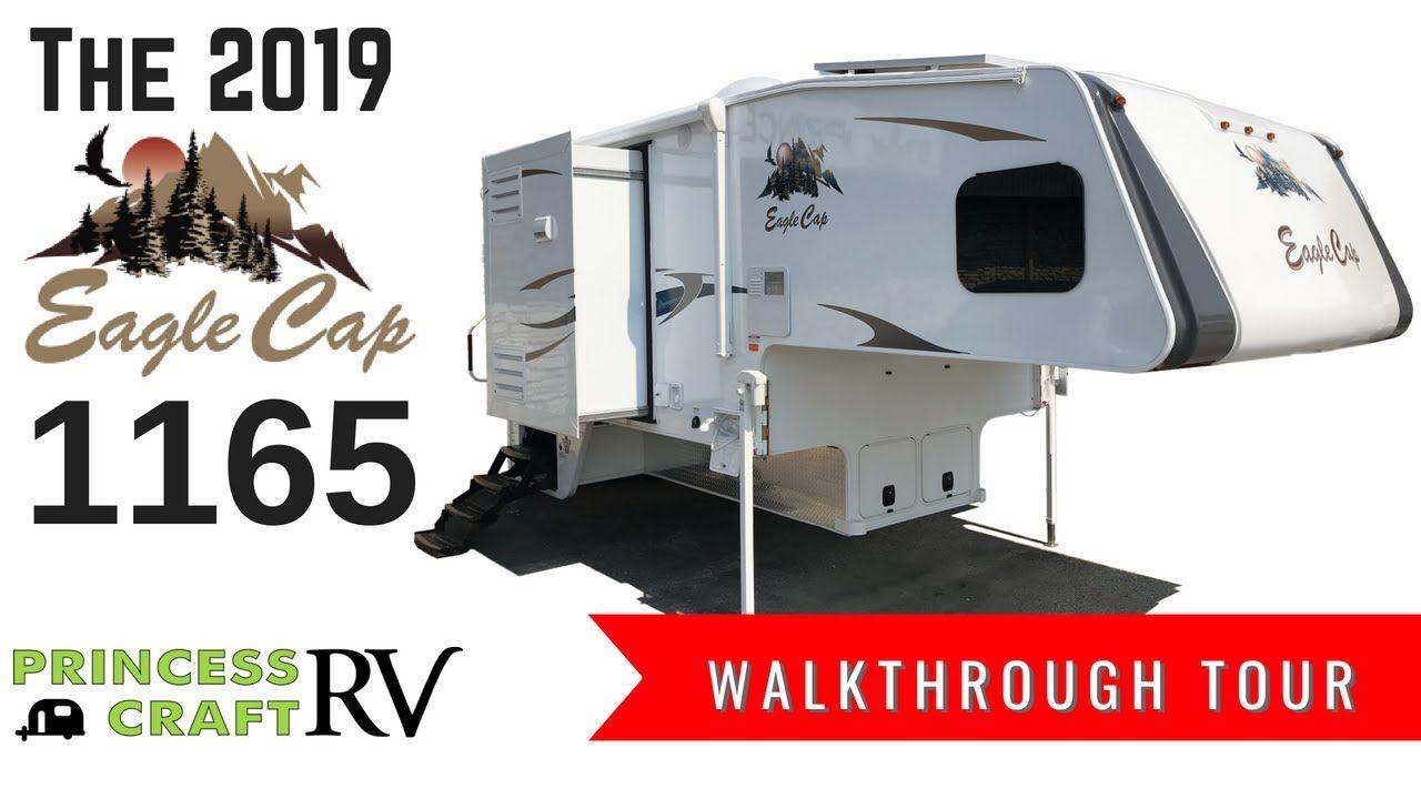2019 Eagle Cap 1165 Truck Camper Walkthrough With Princess Craft