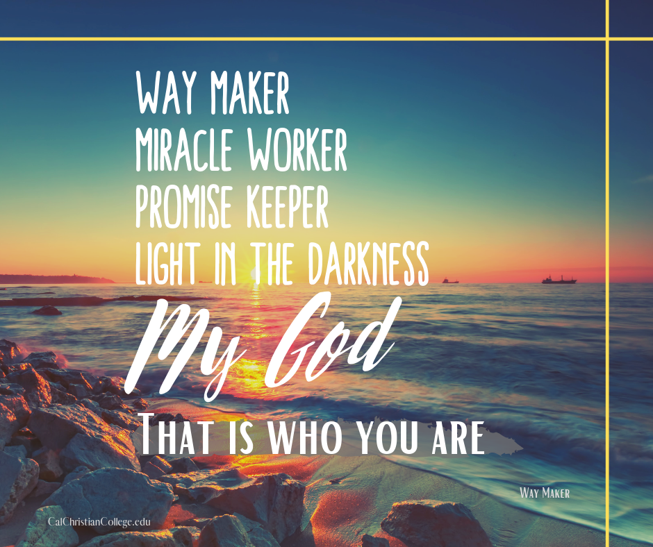 Way Maker Miracle Worker Promise Keeper Light In The Darkness My God That Is Who You Promise Keepers Christian Quotes Inspirational Christian Song Lyrics
