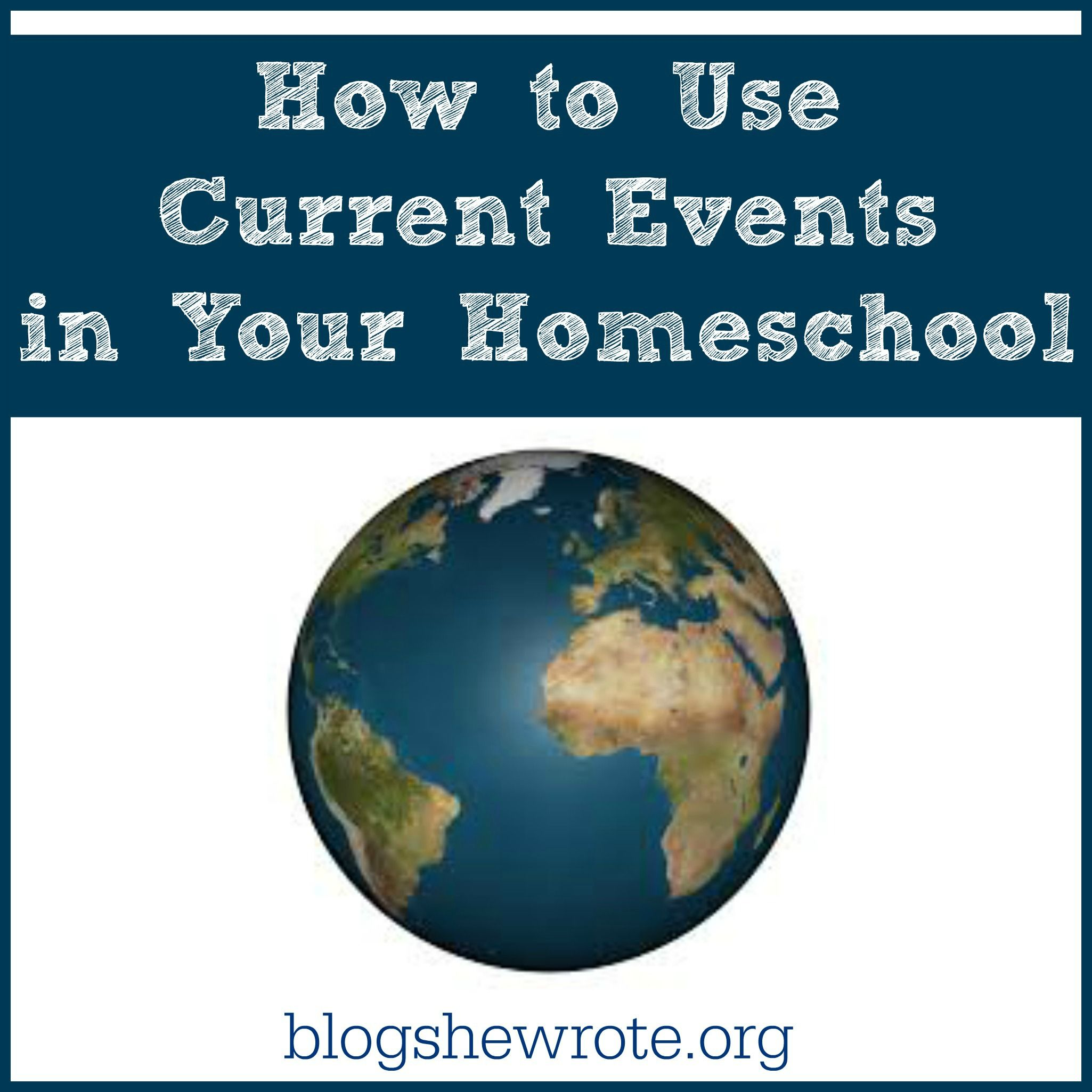 How To Use Current Events In Your Homeschool With Images