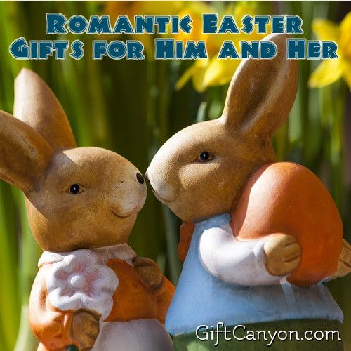 Romantic easter gifts for him and her easter and gift romantic easter gifts for him and her negle Choice Image