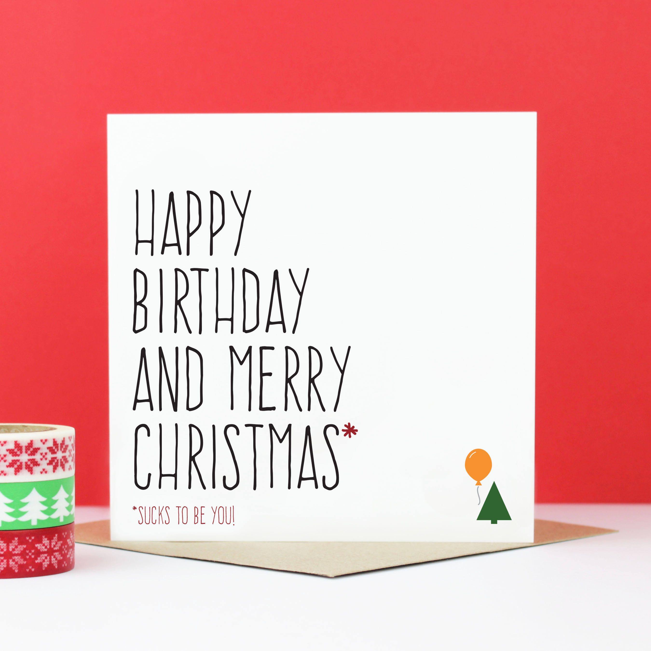 Funny Birthday Christmas Card Funny Christmas Card Happy Etsy Christmas Birthday Cards Merry Christmas Card Fun Christmas Cards