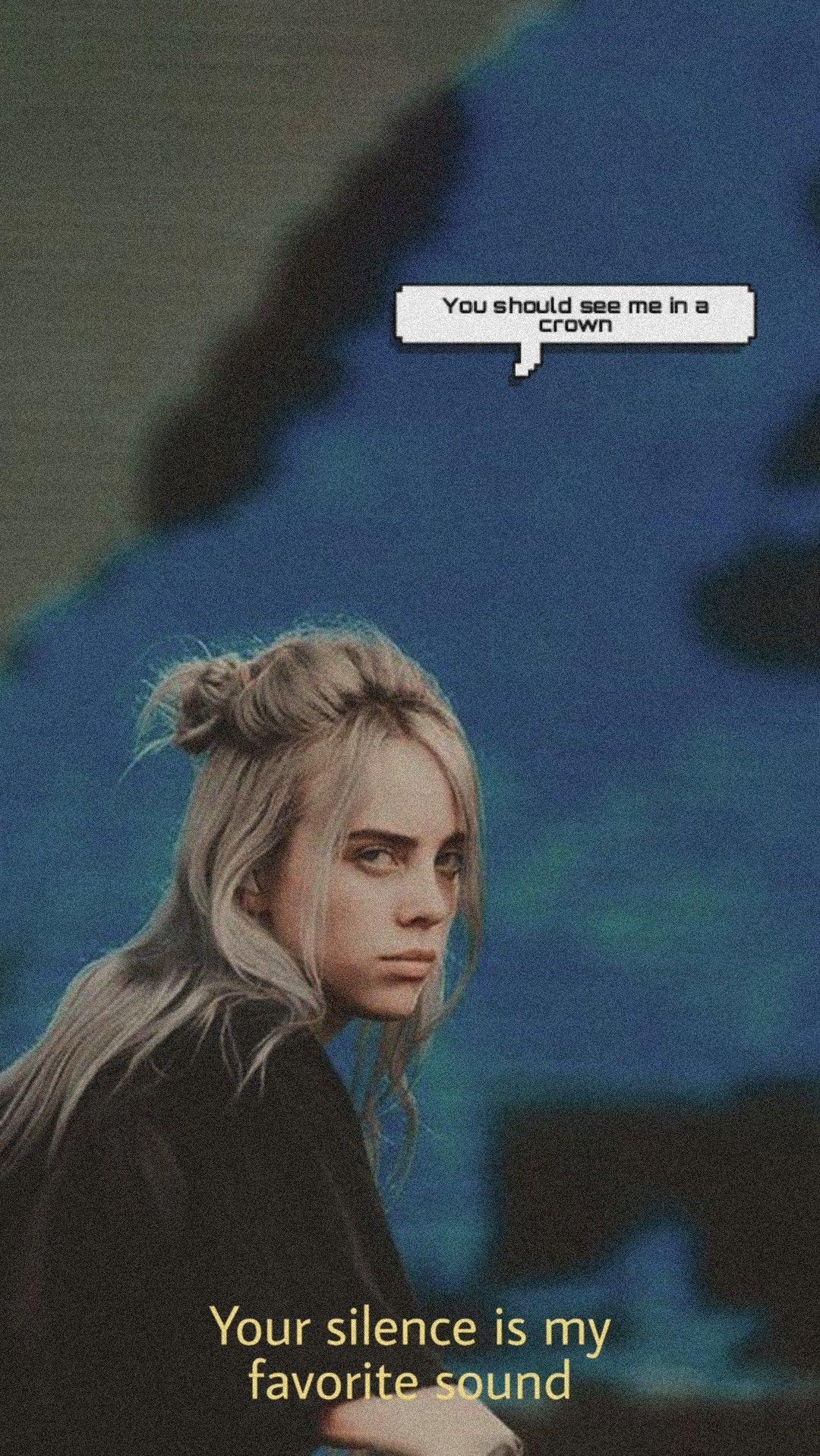 Billie Eilish You Should See Me In A Crown In 2020 Billie Eilish Billie Movie Posters
