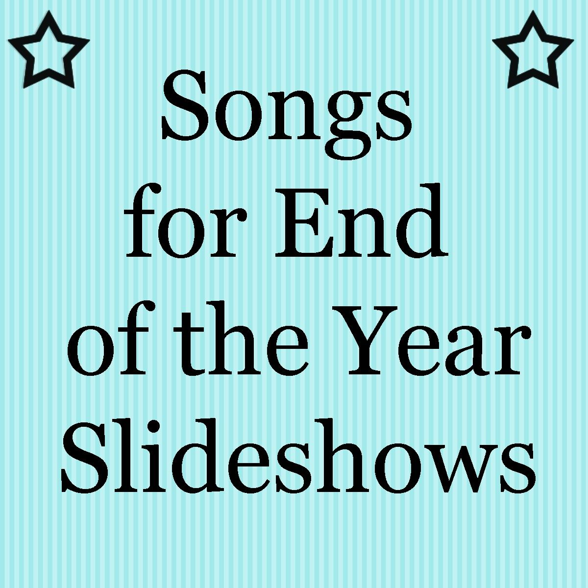 Pre K Quotes Songs For End Of The Year Slideshows  Graduation Slide Show