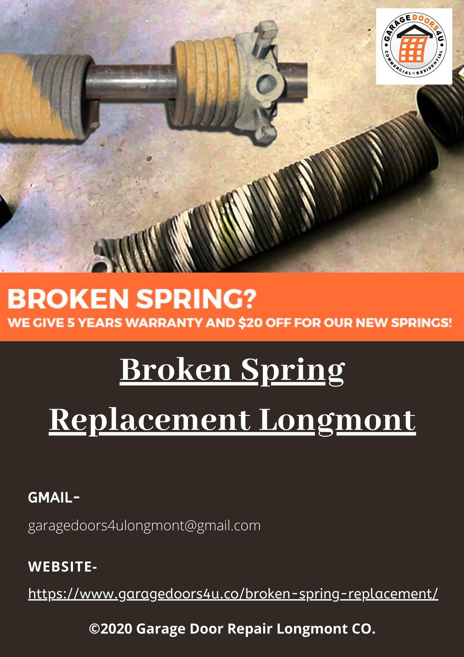 Broken Spring Replacement Longmont In 2020 Garage Door Torsion Spring Garage Doors Door Repair