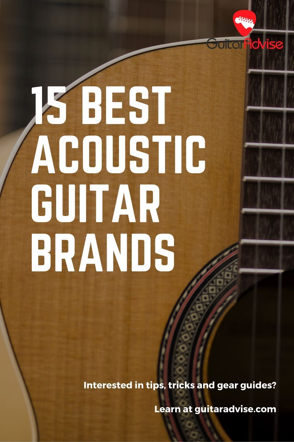 15 Best Acoustic Guitar Brands Best Acoustic Guitar Acoustic Guitar Acoustic