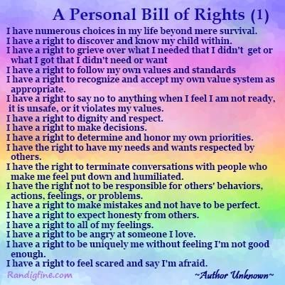 A Personal Bill Of Rights Pt 1 Affirmations Words Of Wisdom Inspirational Quotes