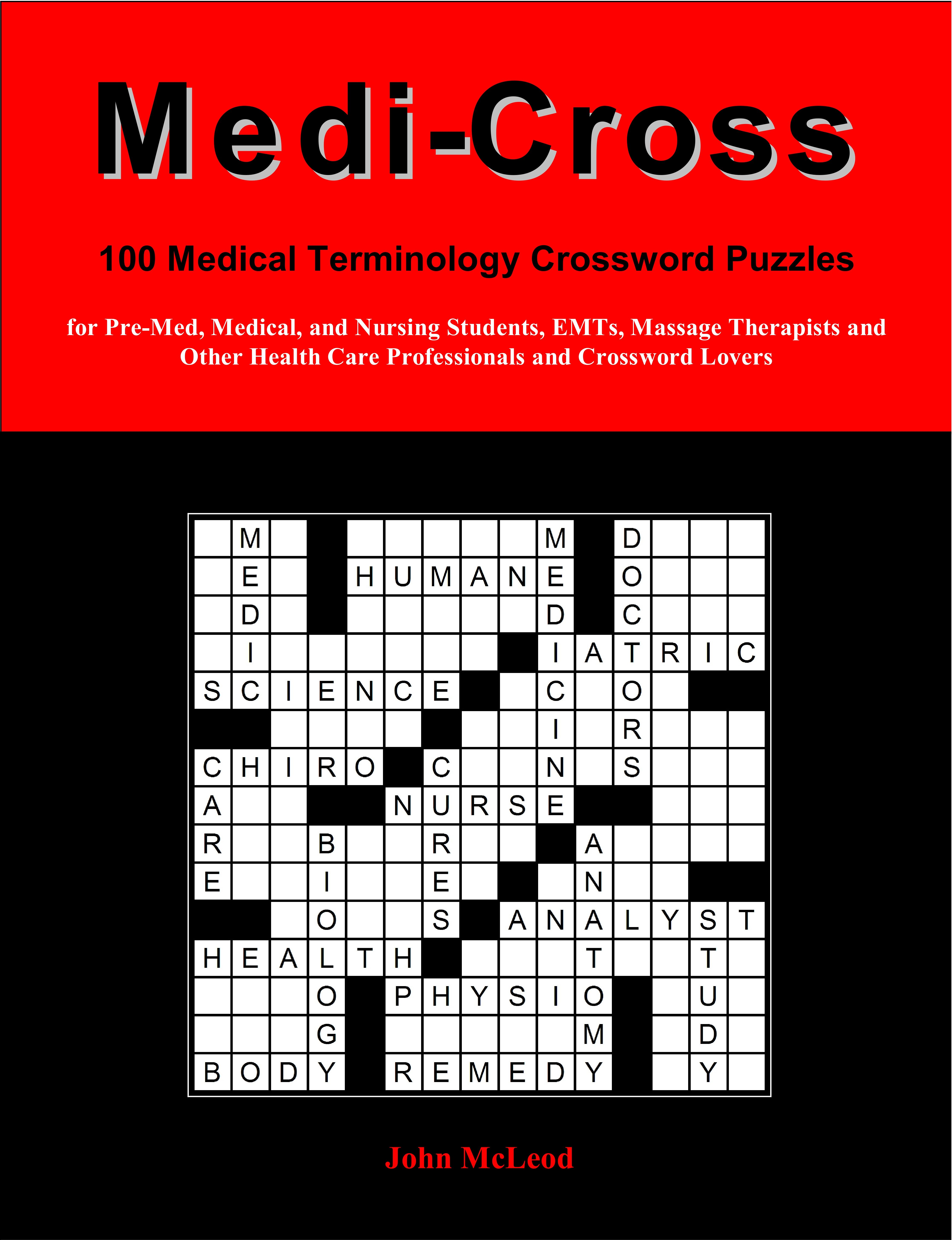 Medi-Cross is a compilation of #medical #terminology #crossword ...