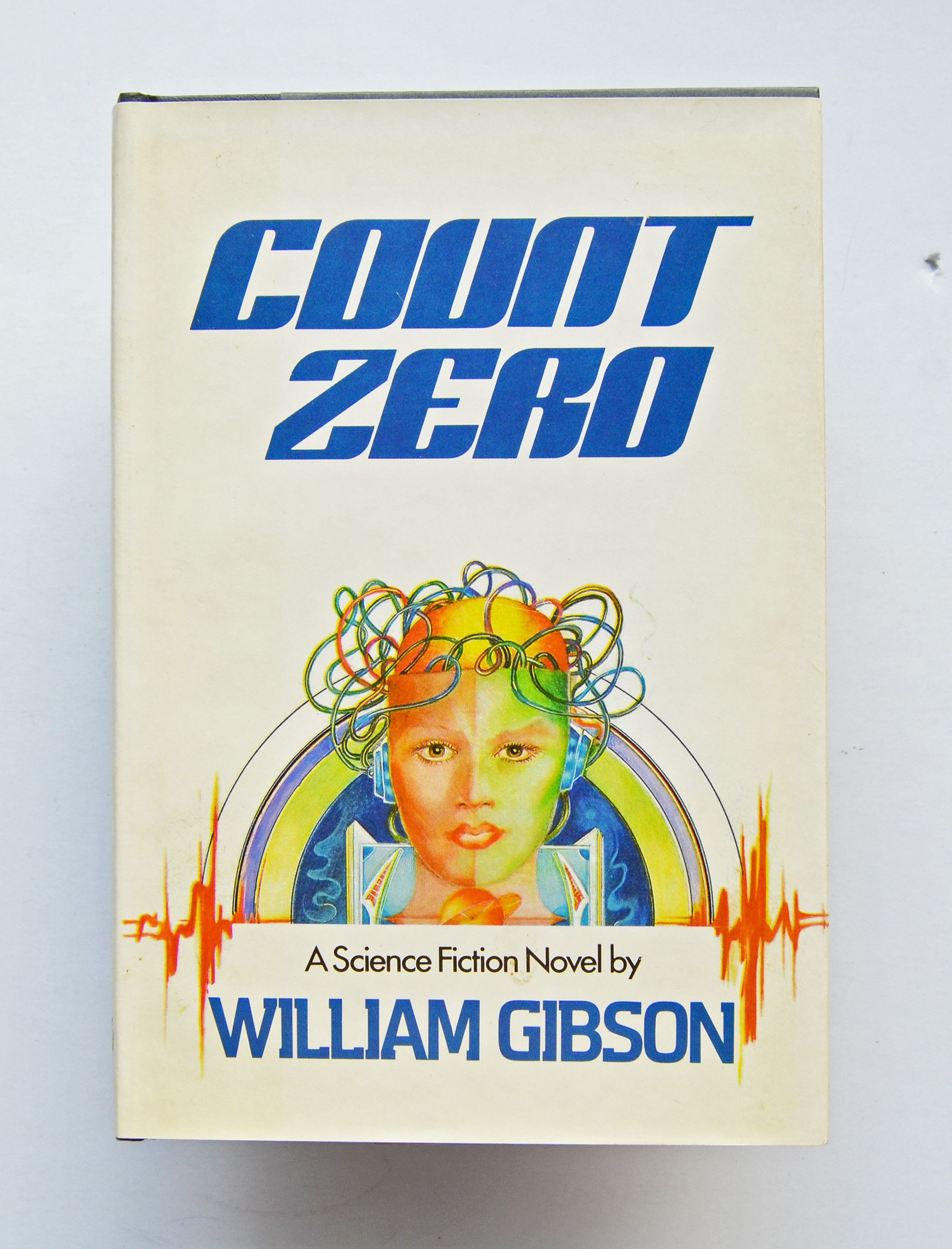 Count Zero A Science Fiction Novel By William Gibson