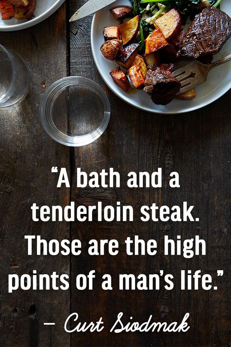 Truth Food Quotes Food Tenderloin Steak