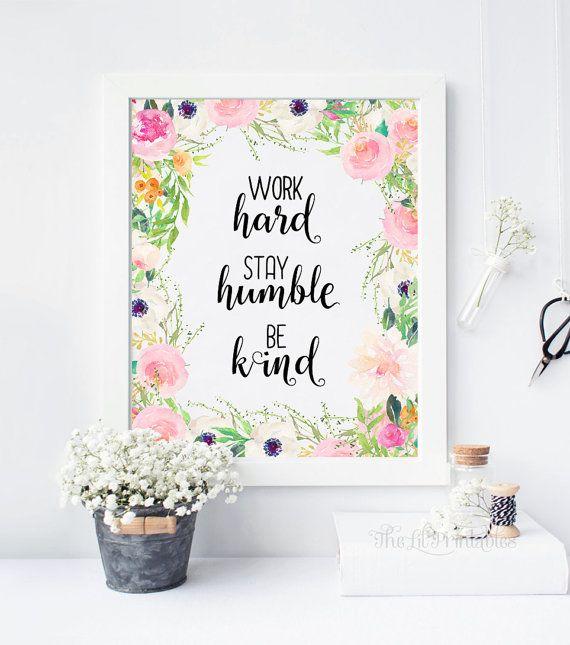 Work Hard Stay Humble Be Kind Printable, Teen Wall Art, Wall Art Decor, Wall U2026