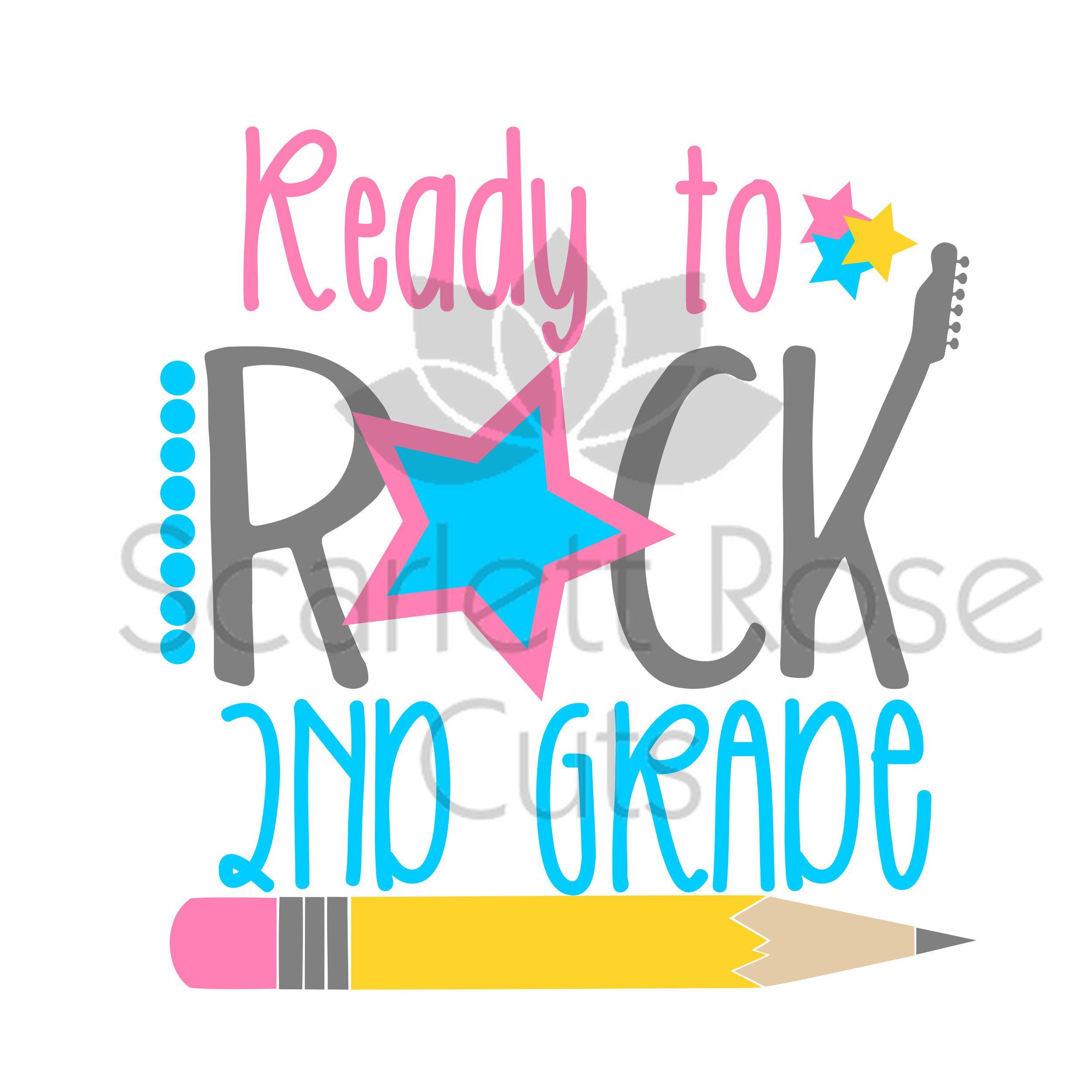 School Svg Ready To Rock 2nd Grade School Svg Second