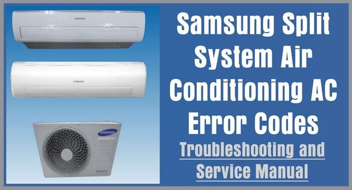 Samsung Split System Air Conditioning AC Error Codes And
