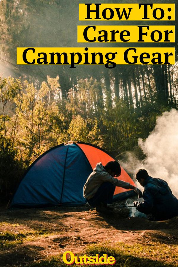 How To Keep Your Camping Gear Working And Looking Like New Camping Camplife Hiking Backpacking