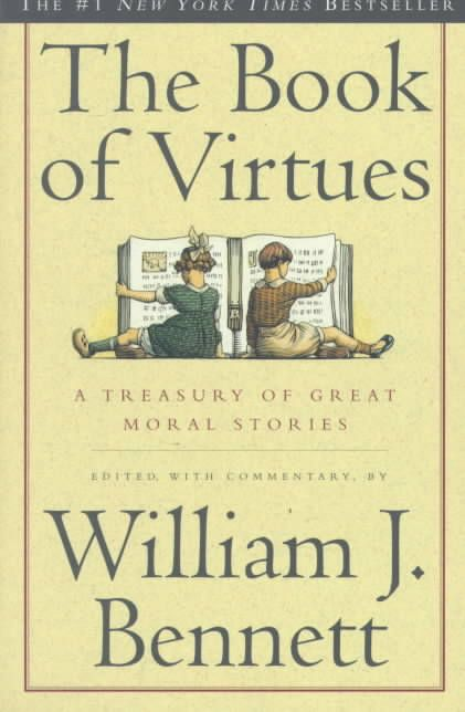 The book of virtues a treasury of great moral stories paperback of fandeluxe Gallery