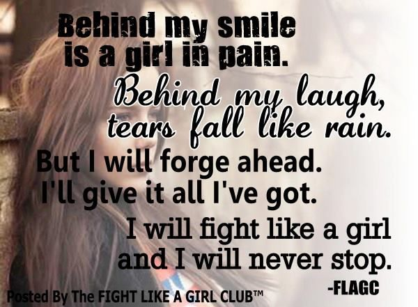 I Will Fight Like A Girl And I Will Never Stop...