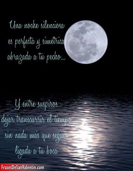 Frases De Pasion Con Luna Llena Educacion Pinterest Love