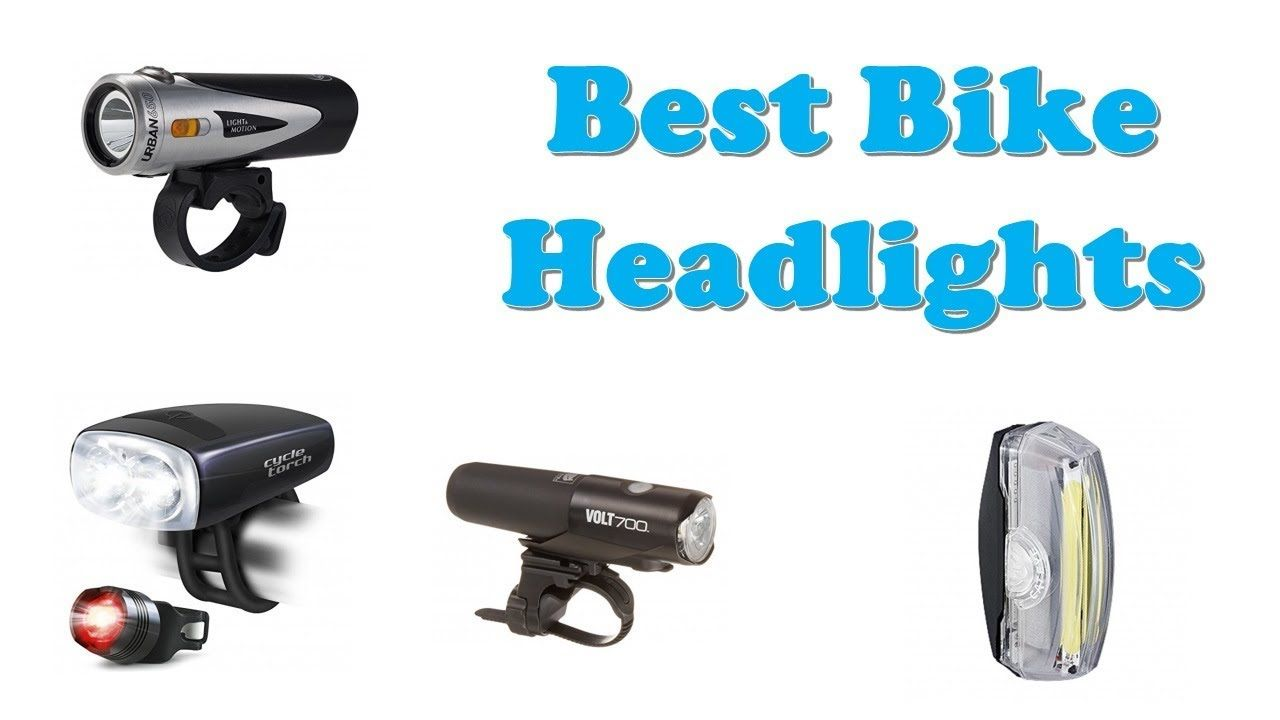Top 10 Best Bike Headlights 2019 Hi Guys I Am Going To Show