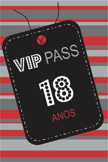 Convite Vip Pass 18 Anos 18 Anos Ideias Em 2019