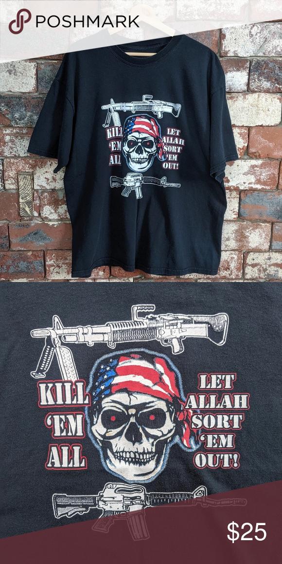 Kill 'Em All Let Allah Sort 'Em Out tshirt Kill 'Em All
