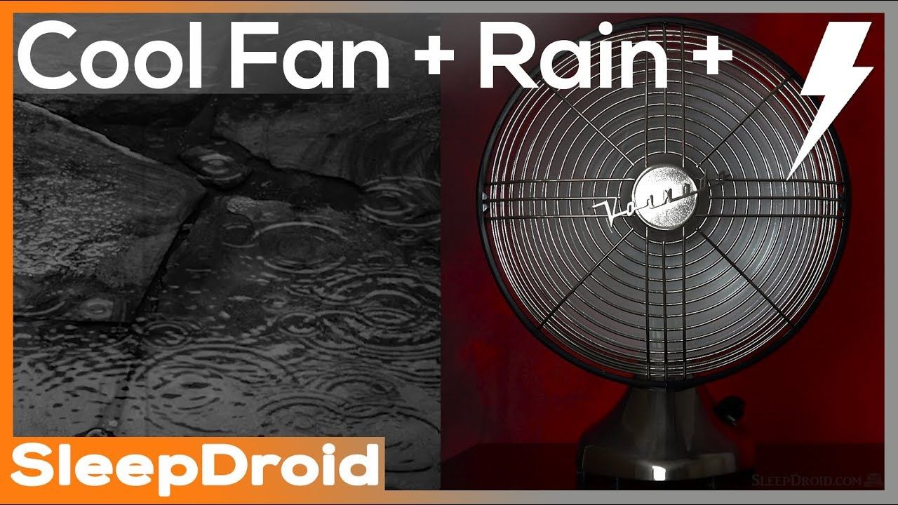 Fan And Rain Sounds For Sleeping With Thunder 10 Hours Of Vintage Rai Rain Sounds For Sleeping Sound Of Rain Rain And Thunder Sounds