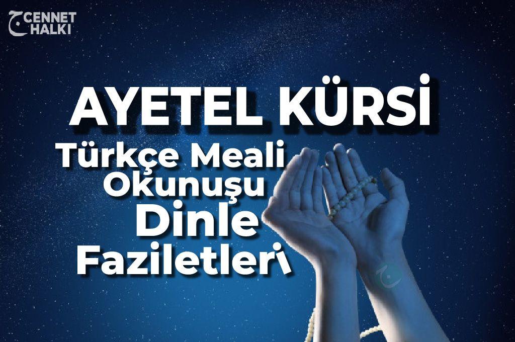 Ayetel Kursi Okunusu Ayetel Kursi Duasi Arapca Oku Ve Dinle Turkce Anlami Meali Faziletleri Okuma Tintin Dualar