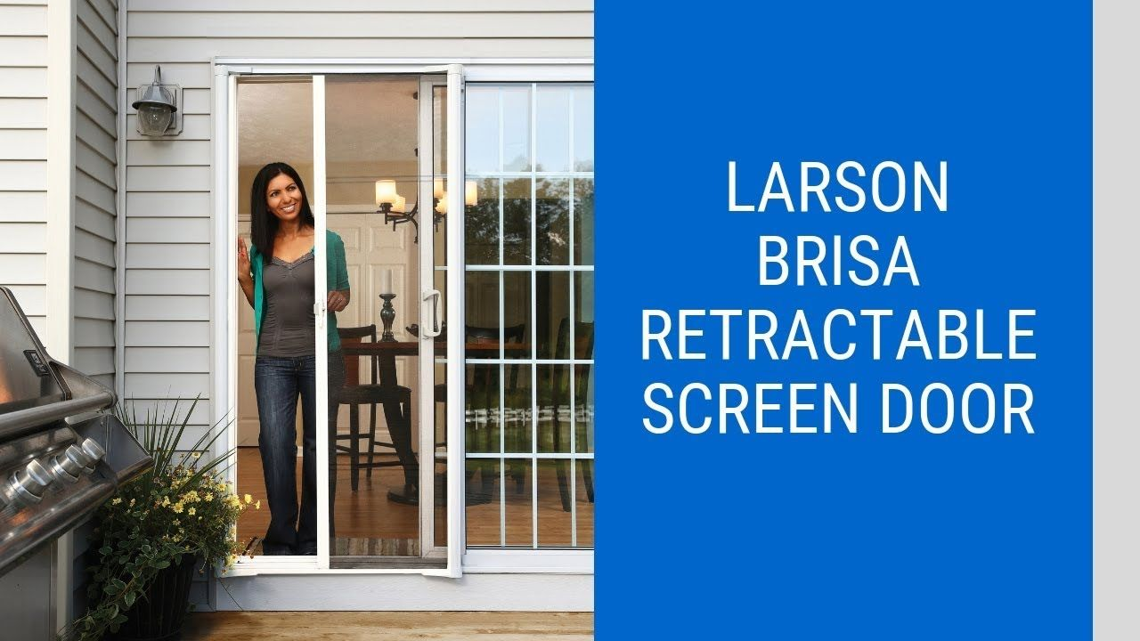 Larson Brisa Retractable Screen Door Retractable Screen Door Retractable Screen Screen Door