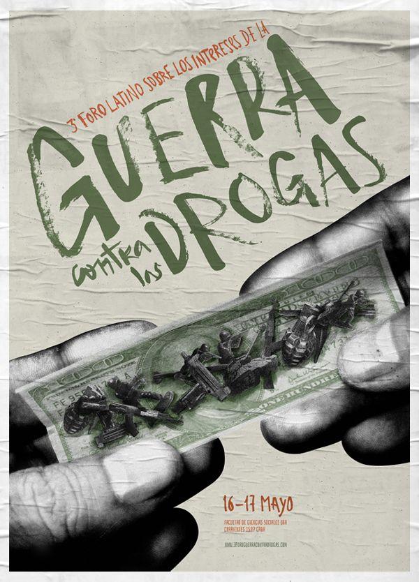 La Guerra Contra Las Drogas - Sistema de Afiches de Julián Villagra, a través de Behance