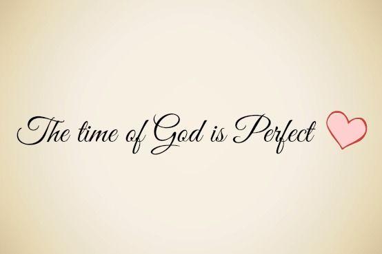 El Tiempo De Dios Es Perfecto Citas Sobre Dios Frases