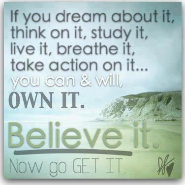 Dream it study it breathe it own itt it life dream it study it breathe it own itt it freerunsca Image collections