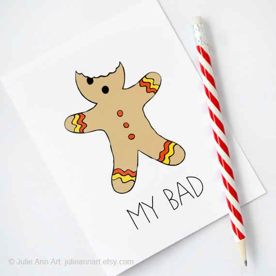23 geeky greeting cards for the holidays pinterest gingerbread gingerbread man my bad greeting card m4hsunfo