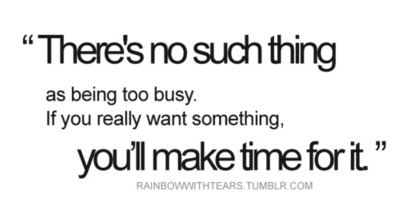 There S No Such Thing As Being Too Busy Money Saving Mom Words Quotes Inspirational Quotes