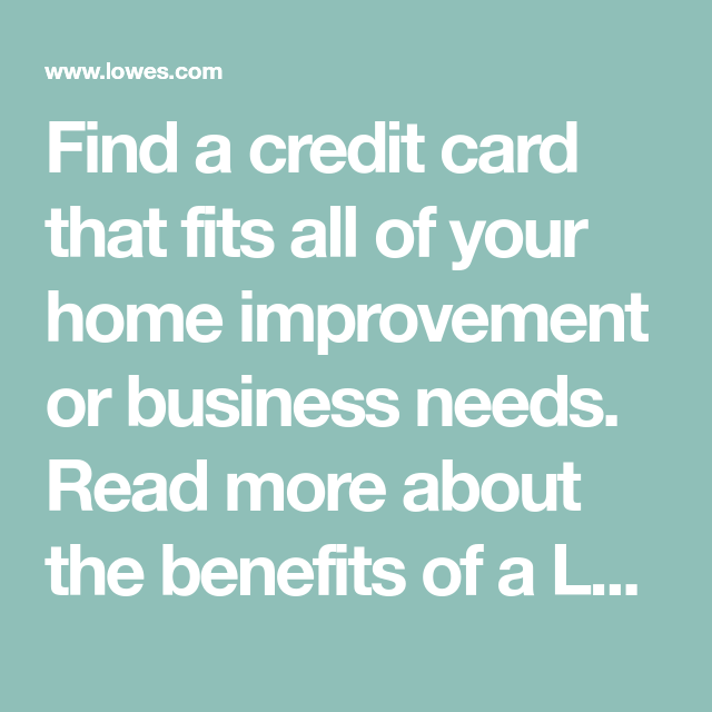 Find A Credit Card That Fits All Of Your Home Improvement
