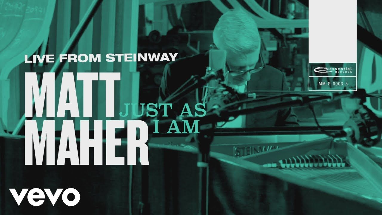 Matt Maher Just as I Am (Live from Steinway) YouTube