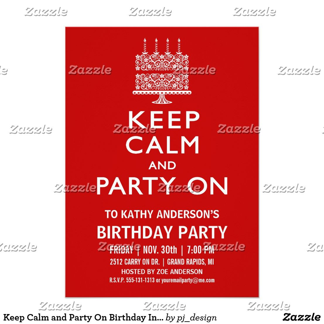 Keep Calm and Party On Birthday Invitation Keep calm and party on ...