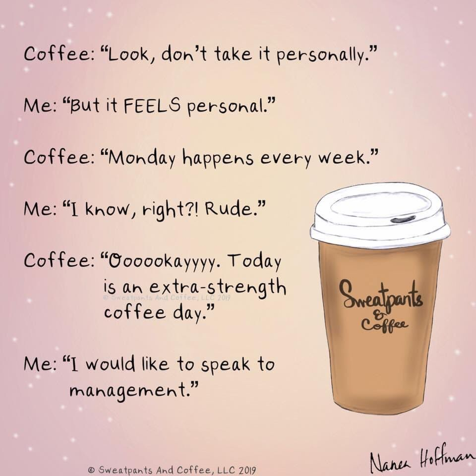 Sweatpants Coffee On Twitter In 2021 Coffee Obsession Coffee Quotes Coffee Fanatic