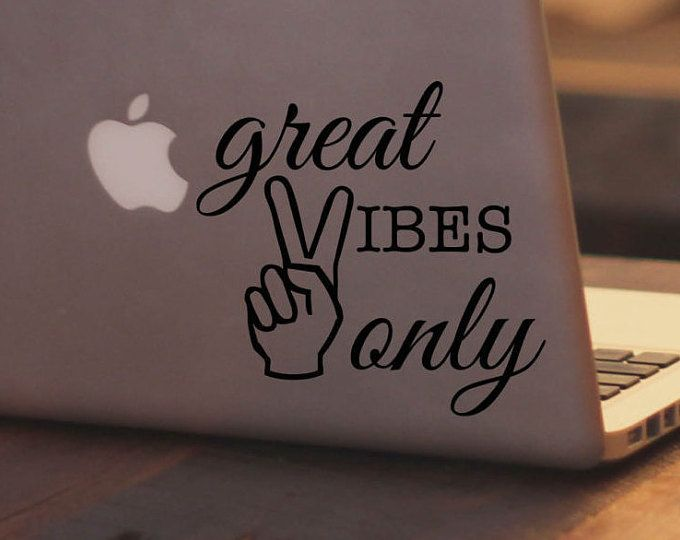 Vinyl laptop decal great vibes only home decor laptop sticker vinyl decal