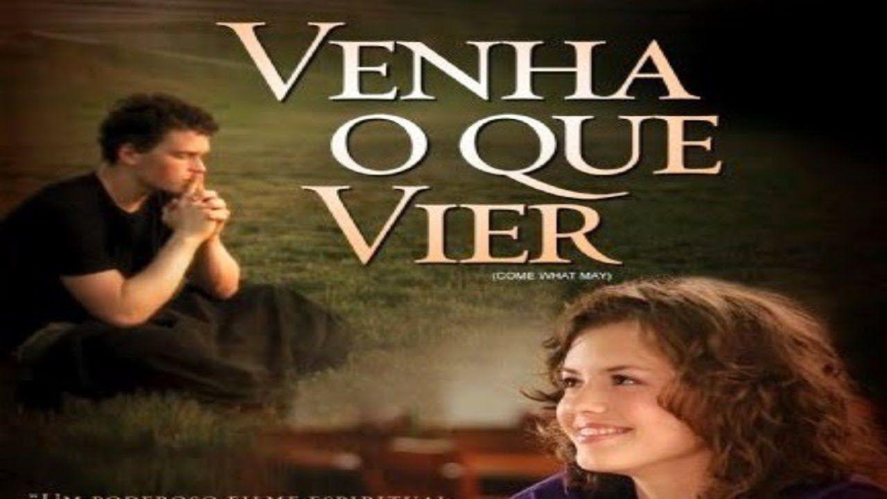 Filme Gospel Venha O Que Vier Dublado Completo Filmes